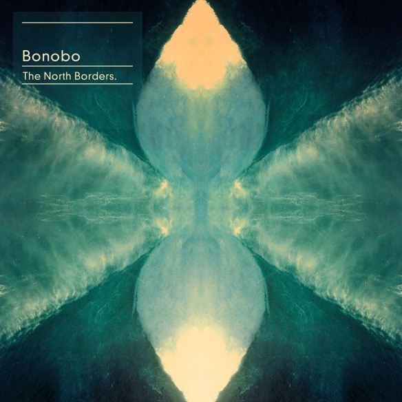 Bonobo The North Borders